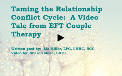 Tame Your Relationship Conflict Cycle with EFT Couple Therapy